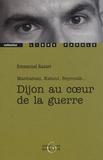 Emmanuel Razavi - Dijon au coeur de la guerre - Manhattan, Kaboul, Beyrouth....