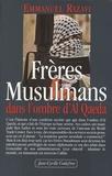 Emmanuel Razavi - Frères musulmans - Dans l'ombre d'Al Qaeda.