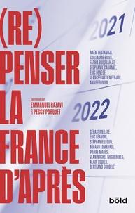 Emmanuel Razavi et Peggy Porquet - (Re)penser la France d'après.