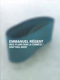 Emmanuel Régent - Emmanuel Régent - Mes plans sur la comète, exposition Palais de Tokyo module 2, mars 2010.
