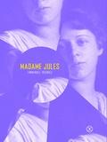 Emmanuel Régniez - Madame Jules.