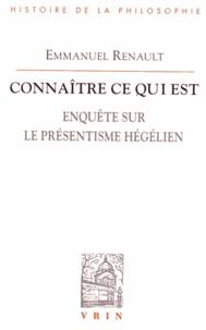 Connaître ce qui est - Enquête sur le présentisme hégélien.pdf