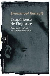 Lexpérience de linjustice - Essai sur la théorie de la reconnaissance.pdf