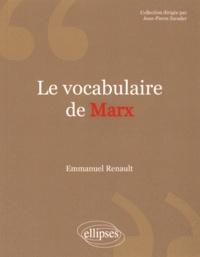 Emmanuel Renault - Le vocabulaire de Marx.