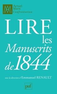 Emmanuel Renault - Lire les Manuscrits de 1844.