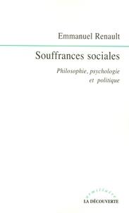 Livres à télécharger sur des lecteurs mp3 Souffrances sociales  - Philosophie, psychologie et politique