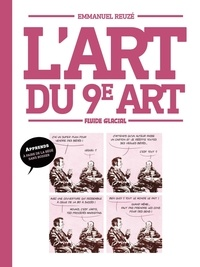 Emmanuel Reuzé - L'Art du 9ème art.