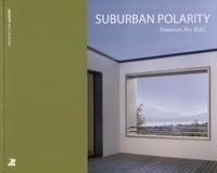 Emmanuel Rey - Suburban Polarity.