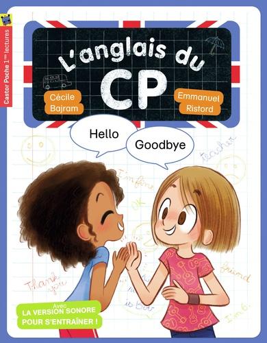 L'anglais du CP  Hello, goodbye