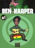 Emmanuel Rivet - Ben Harper de A à Z.
