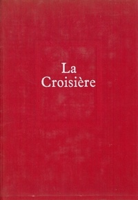 Emmanuel Roblès - La croisière.