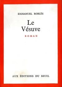 Emmanuel Roblès - LE VESUVE.