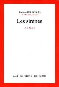 Emmanuel Roblès - Les Sirènes.