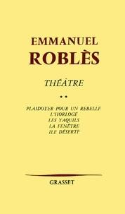 Emmanuel Roblès - Théâtre, tome 2.