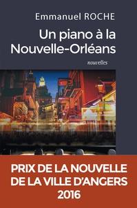 Emmanuel Roche - Un piano à la Nouvelle-Orléans.