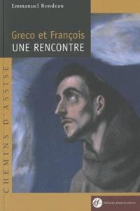 Emmanuel Rondeau - Greco et François, une rencontre.