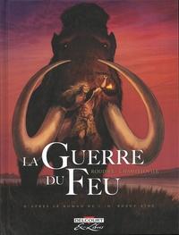 Emmanuel Roudier - La guerre du feu Intégrale : .