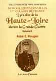 Emmanuel Rougier - Livre d'or de la Haute-Loire durant la Grande Guerre - Volume 2.