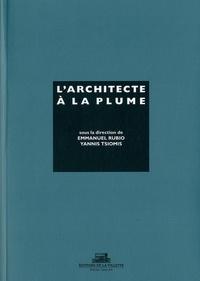 Emmanuel Rubio et Yannis Tsiomis - Architecte à la plume.
