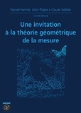 Emmanuel Russ et Hervé Pajot - Une invitation à la théorie géométrique de la mesure.