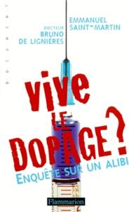 Deedr.fr VIVE LE DOPAGE ? Enquête sur un alibi Image
