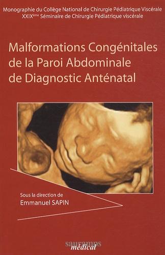 Emmanuel Sapin - Malformations congénitales de la paroi abdominale et diagnostic anténatal - 29e séminaire de Chirurgie Pédiatrique Viscérale.