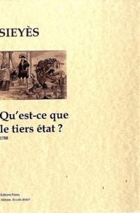 Emmanuel Sieyès - Qu'est-ce que le tiers état ? - 1788.
