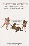 Emmanuel Soler et Françoise Thelamon - Les jeux et les spectacles dans l'Empire romain tardif et dans les royaumes barbares.
