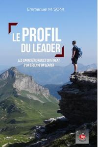 Emmanuel Soni - Le profil du leader.