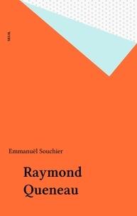 Emmanuël Souchier - Raymond Queneau.