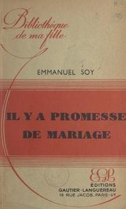 Emmanuel Soy - Il y a promesse de mariage.