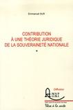 Emmanuel Sur - Contribution à une théorie juridique de la souveraineté nationale.