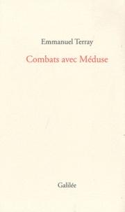 Emmanuel Terray - Combats avec Méduse.