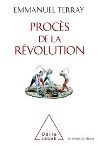 Emmanuel Terray - Procès de la Révolution.