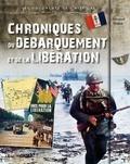 Emmanuel Thiébot - Chroniques du débarquement et de la Libération.