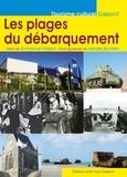 Emmanuel Thiébot - Les plages du débarquement.
