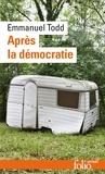 Emmanuel Todd - Après la démocratie.