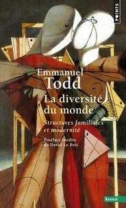 Emmanuel Todd - La diversité du monde.