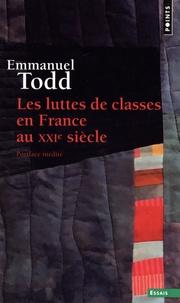 Emmanuel Todd - Les luttes de classes en France au XXIe siècle.