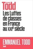 Emmanuel Todd - Les luttes des classes en France au XXIe siècle.