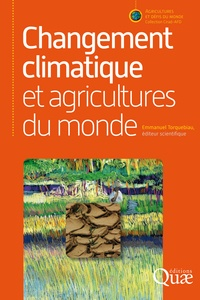 Emmanuel Torquebiau - Changement climatique et agricultures du monde.