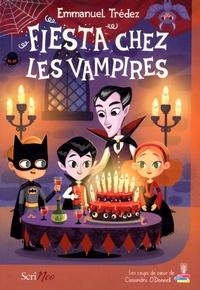 Emmanuel Trédez - Fiesta chez les vampires.