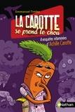 Emmanuel Trédez - La carotte se prend le chou.