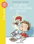 Yves Calarnou et  EMMANUEL TREDEZ - Le génie de la bouteille de lait - Tu lis, je lis n°24.