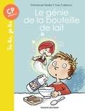 Emmanuel Trédez et Yves Calarnou - Le génie de la bouteille de lait.
