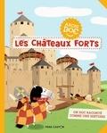 Emmanuel Trédez et Nathalie Ragondet - Les châteaux forts.