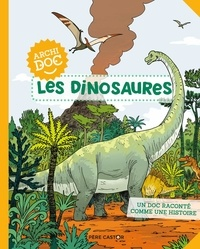 Emmanuel Trédez et Martin Desbat - Les dinosaures.