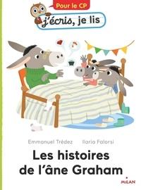 Emmanuel Trédez et Ilaria Falorsi - Les histoires de l'âne Graham.