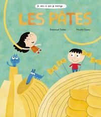 Emmanuel Trédez et Nicolas Gouny - Les pâtes.