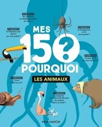 Alixetmika.fr Mes 150 pourquoi - Les animaux Image